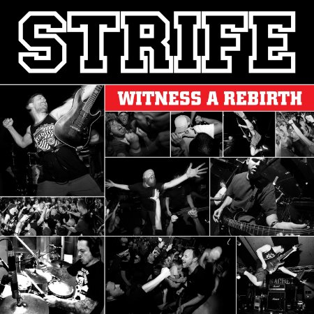 CD Strife, Witness A Rebirth