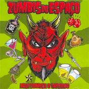 CD Zumbis do Espaço, Aqui Começa o Inferno