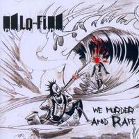 CD Lo-Fi, We Murder and Rape
