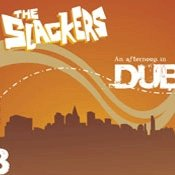 CD Slackers, An afternoon in dub