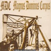CD MDC, Magnus Dominus Corpus