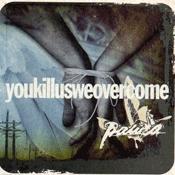 CD Paura, You Kill us We Overcome