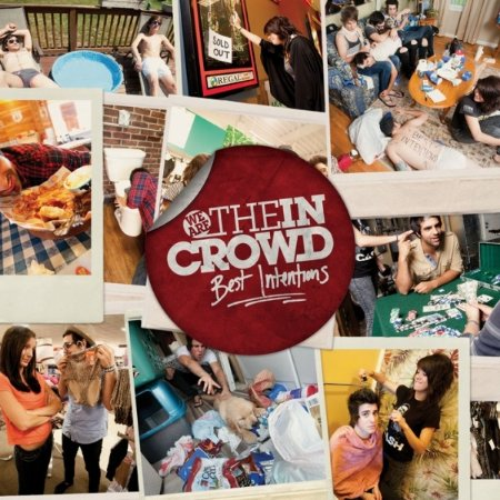CD We Are The In Crowd, Best Intentions