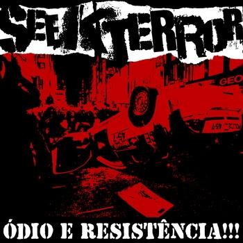 CD Seek Terror, Ódio e Resistência!!!