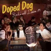 CD Doped Dog, Rock´n Roll lesson #1