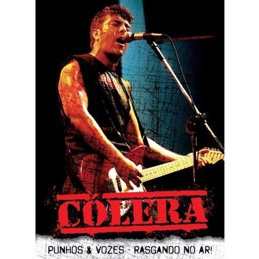 DVD Cólera - Punhos & Vozes - Rasgando No Ar!