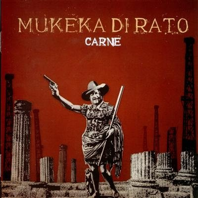 LP Mukeka di Rato, Carne