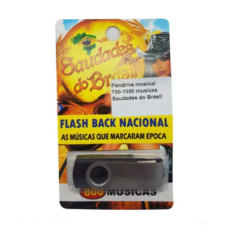 Pendrive musical 700-1000 musicas Saudades do Brasil