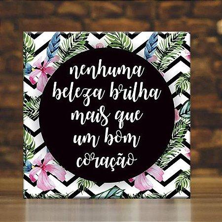Placa Decorativa Bom Coração (AL) 30x30cm