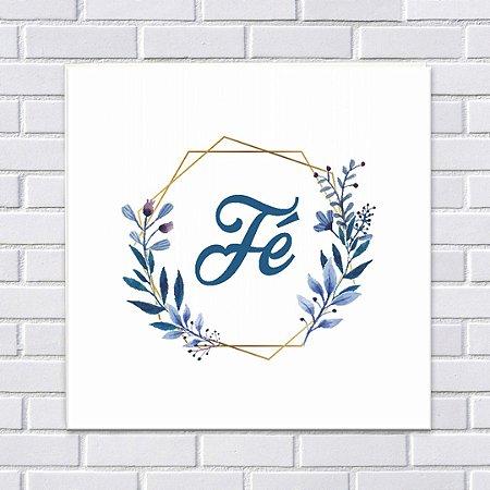 Placa Decorativa Fé (AL) 30x30cm