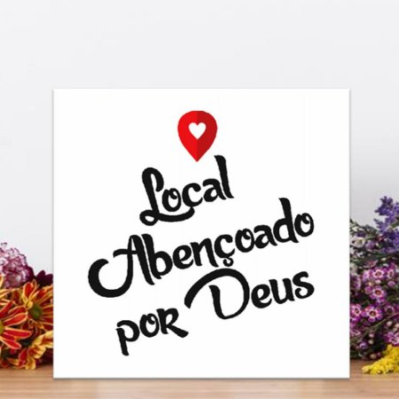 Placa Decorativa Local Abençoado  (AL) 30x30cm