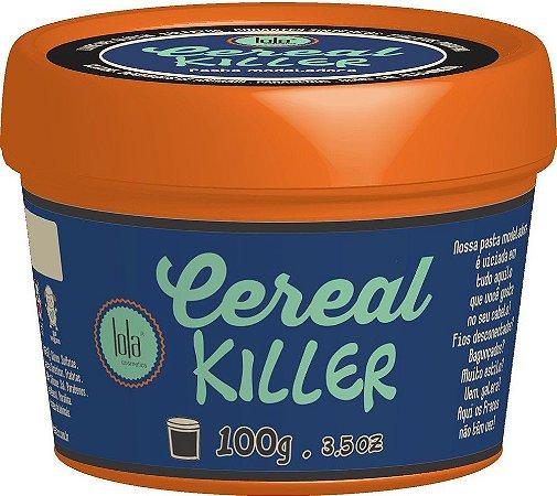 Cereal Killer Pasta Modeladora Lola Cosmetics - 100g