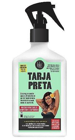 Tarja Preta - Banho de Queratina Vegetal Líquida Spray Lola - 250ml