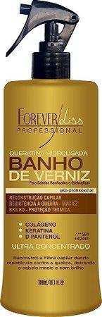 Banho de Verniz Queratina Forever Liss - 300ml
