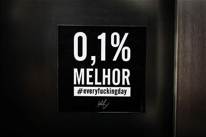 0,1% melhor #everyfuckingday (imã)