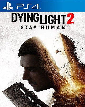 DYING LIGHT 2 STAY HUMAN PS4 MIDIA DIGITAL