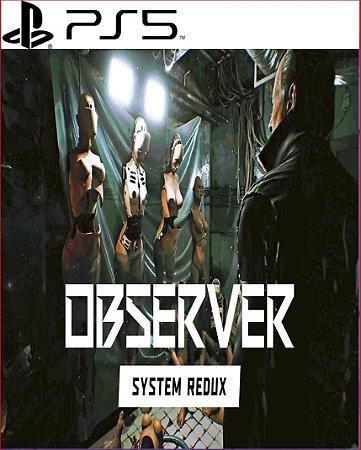 OBSERVER SYSTEM REDUX PS5 PSN MÍDIA DIGITAL
