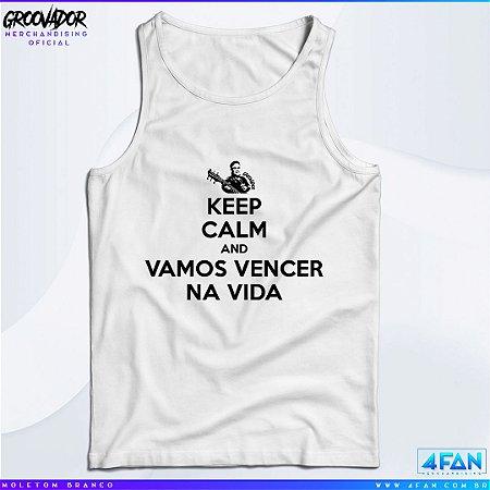 Camiseta Regata - Junior Groovador - Keep Calm and Vamos Vencer na Vida