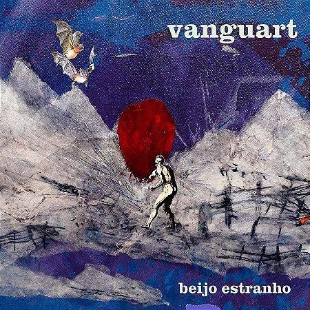 Vanguart - CD - Beijo Estranho (Digipack)