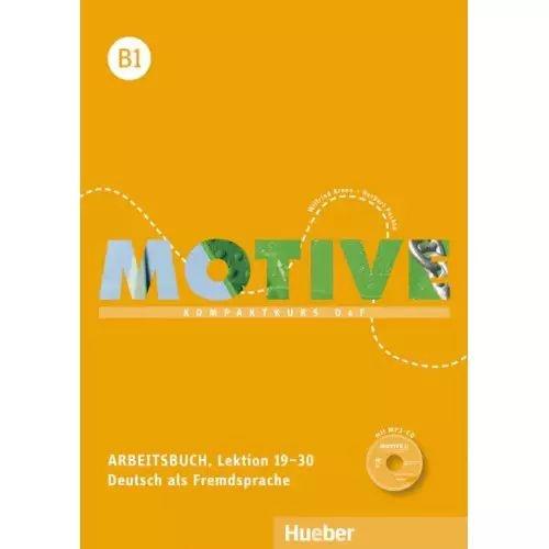 Motive B1, Lektion 19-30 - Arbeitsbuch mit MP3-Audio-CD