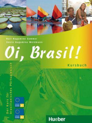 Oi, Brasil - Livro de Português para estrangeiros - Kursbuch - Nível A1 a B1