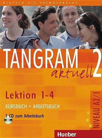 Tangram aktuell 2 Lektion 1 - 4 Kursbuch + Arbeitsbuch A2/1