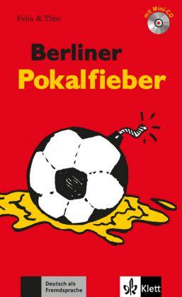 Felix & Theo - Berliner Pokalfieber mit Audio-CD