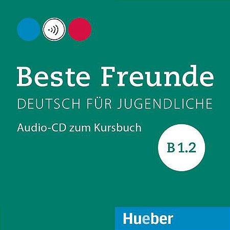 Beste Freunde B1/2 - Audio-CD zum Kursbuch