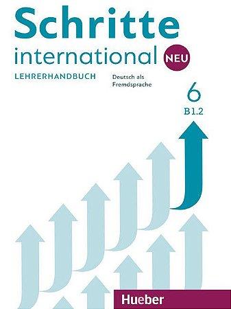 Schritte International Neu 6 - Lehrerhandbuch - B1/2