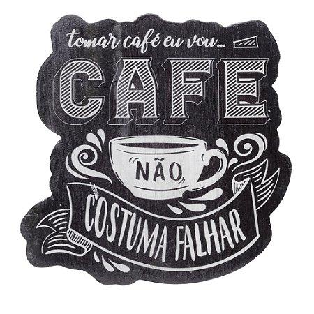 Placa Madeira Café não costuma Falhar
