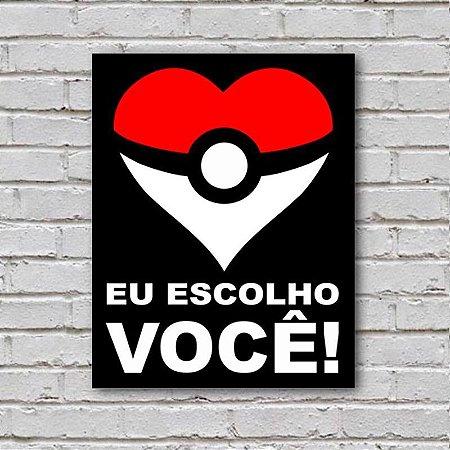 Placa De Parede Decorativa: Eu Escolho Você Coração