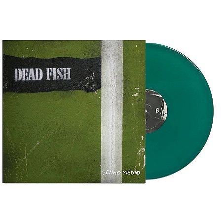 "Dead Fish ""Sonho Médio"" Vinil 12"" Verde"