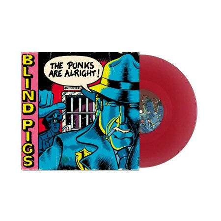 "Blind Pigs ""The Punks Are Alright!"" Vinil 10"" Vermelho"