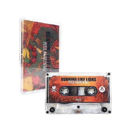 """Running Like Lions """"Rude Awakening"""" Cassete Translúcido"""