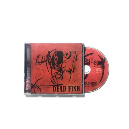 "Dead Fish ""Demo Tapes"" CD"