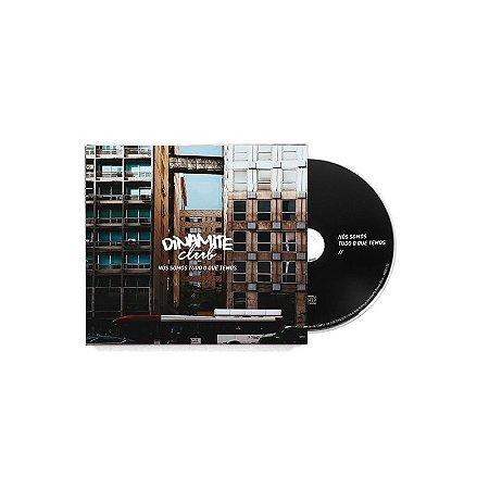 """Dinamite Club """"Nos Somos Tudo O Que Temos"""" CD Digipack"""