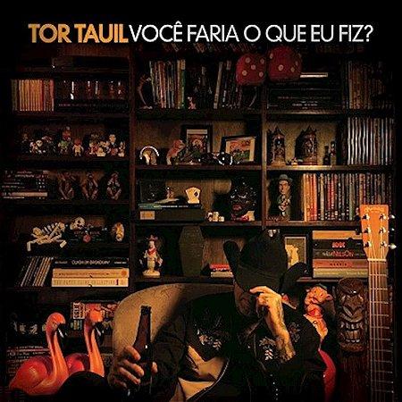 """Tor Tauil """"Você Faria O Que Eu Fiz?"""" CD Digifile"""