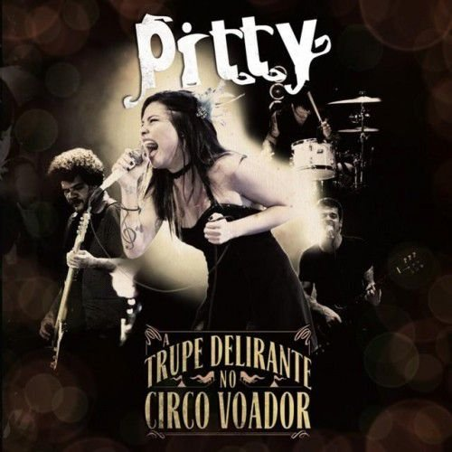 "Pitty ""A Trupe Delirante no Circo Voador"" CD"