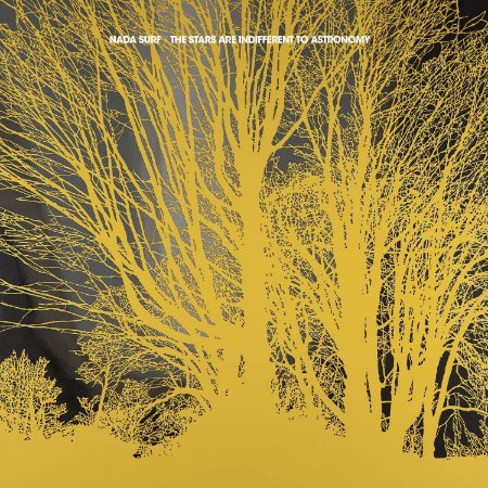 """Nada Surf """"The Stars Are Indifferent To Astronomy"""" CD Digipack"""