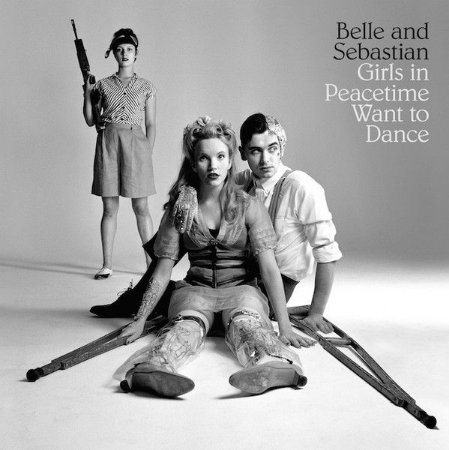 """Belle and Sebastian """"Girls In Peacetime Want To Dance"""" CD"""