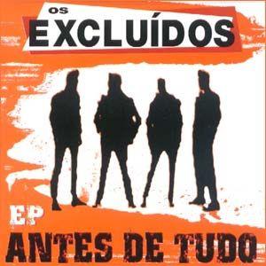 """Os Excluídos """"Antes de Tudo"""" CD"""