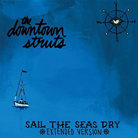 "Downtown Struts ""Sail The Seas Dry"" Vinil 10"""