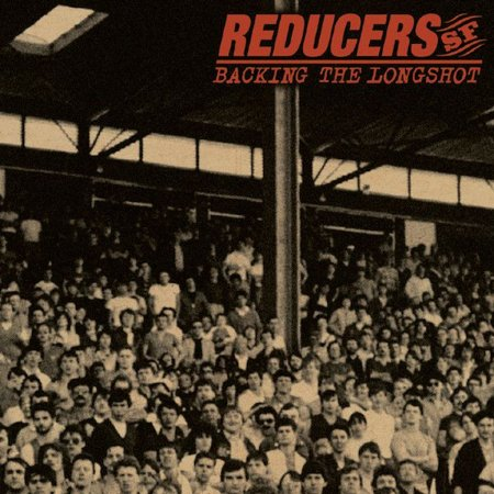 "Reducers SF ""Backing The Longshot"" Vinil 12"""