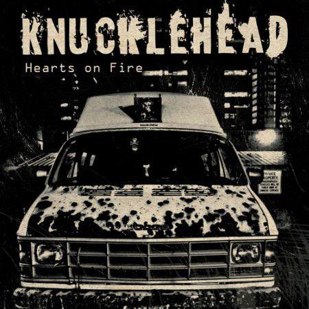 "Knucklehead ""Hearts On Fire"" Vinil 12"""