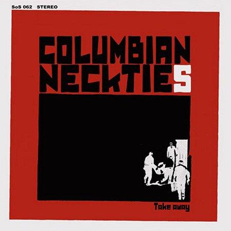 """Columbian Neckties """"Takeaway"""" Vinil 12"""""""