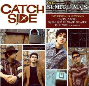 """Catch Side """"Sempre Mais"""" CD"""