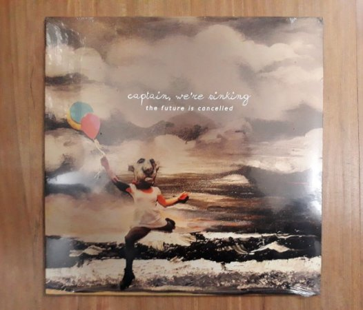 "Captain, We're Sinking ""The Future Is Cancelled"" Vinil 12"""