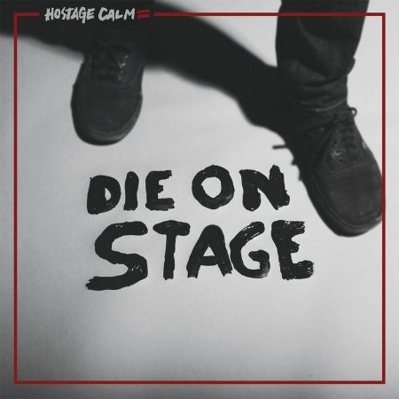 "Hostage Calm ""Die On Stage"" Vinil 12"""