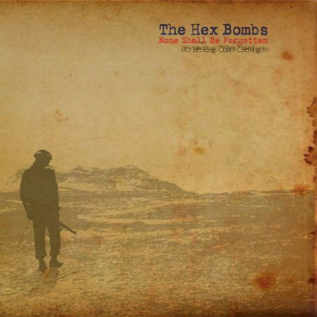 "THe Hex Bombs ""None Shall Be Forgotten"" Vinil 7"""