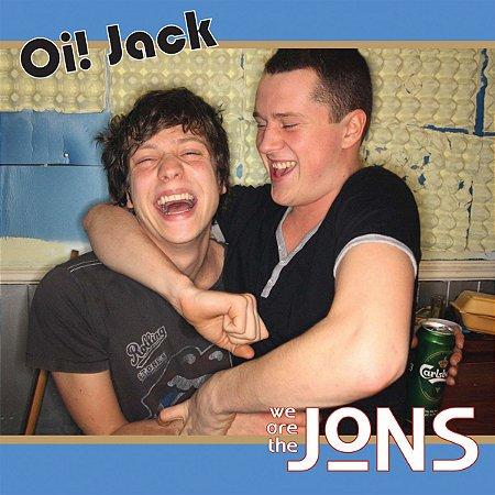 "The Jons ""Oi! Jack"" Vinil 7"""
